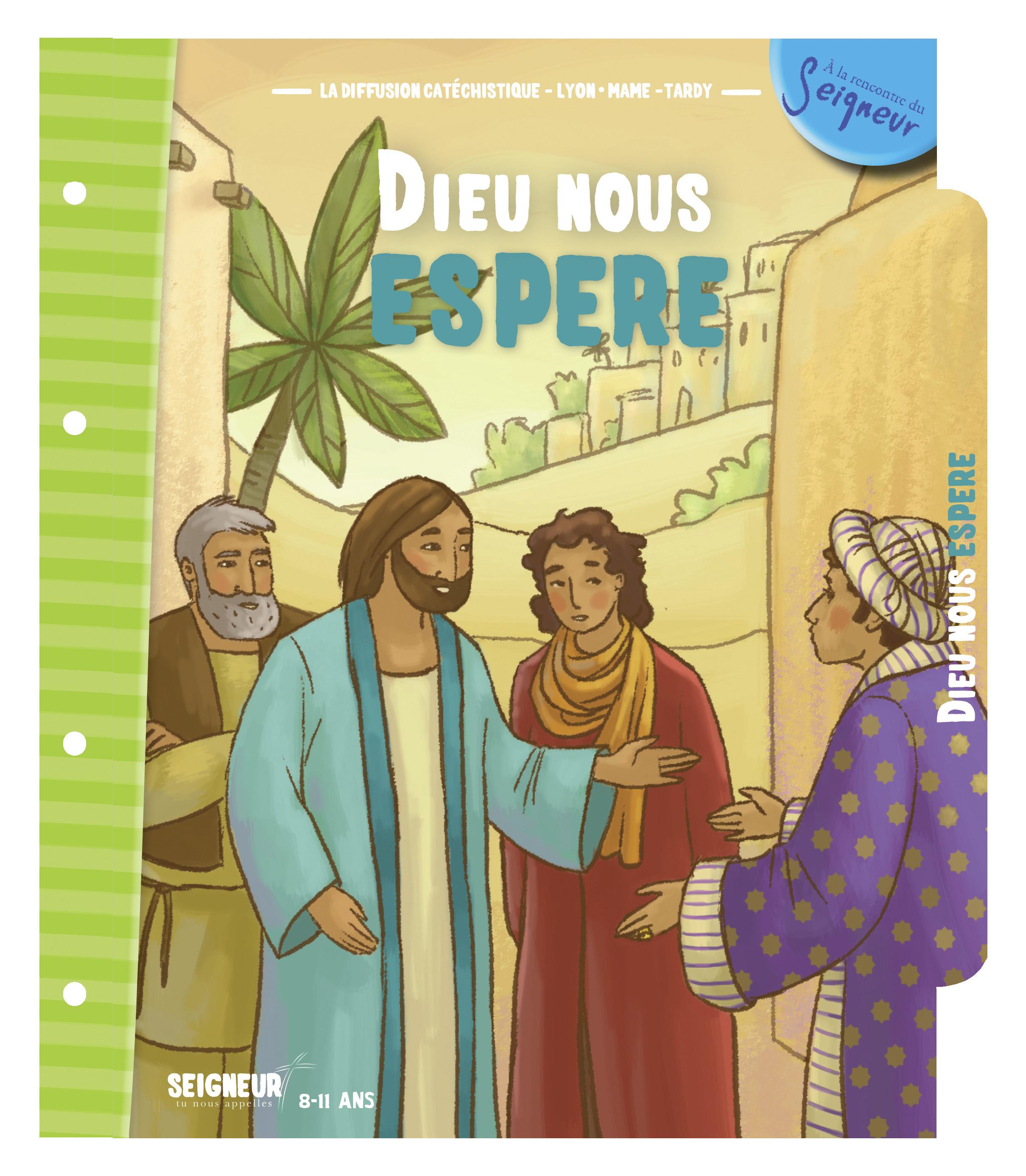 8-11 ANS - MODULE 10 - DIEU NOUS ESPERE