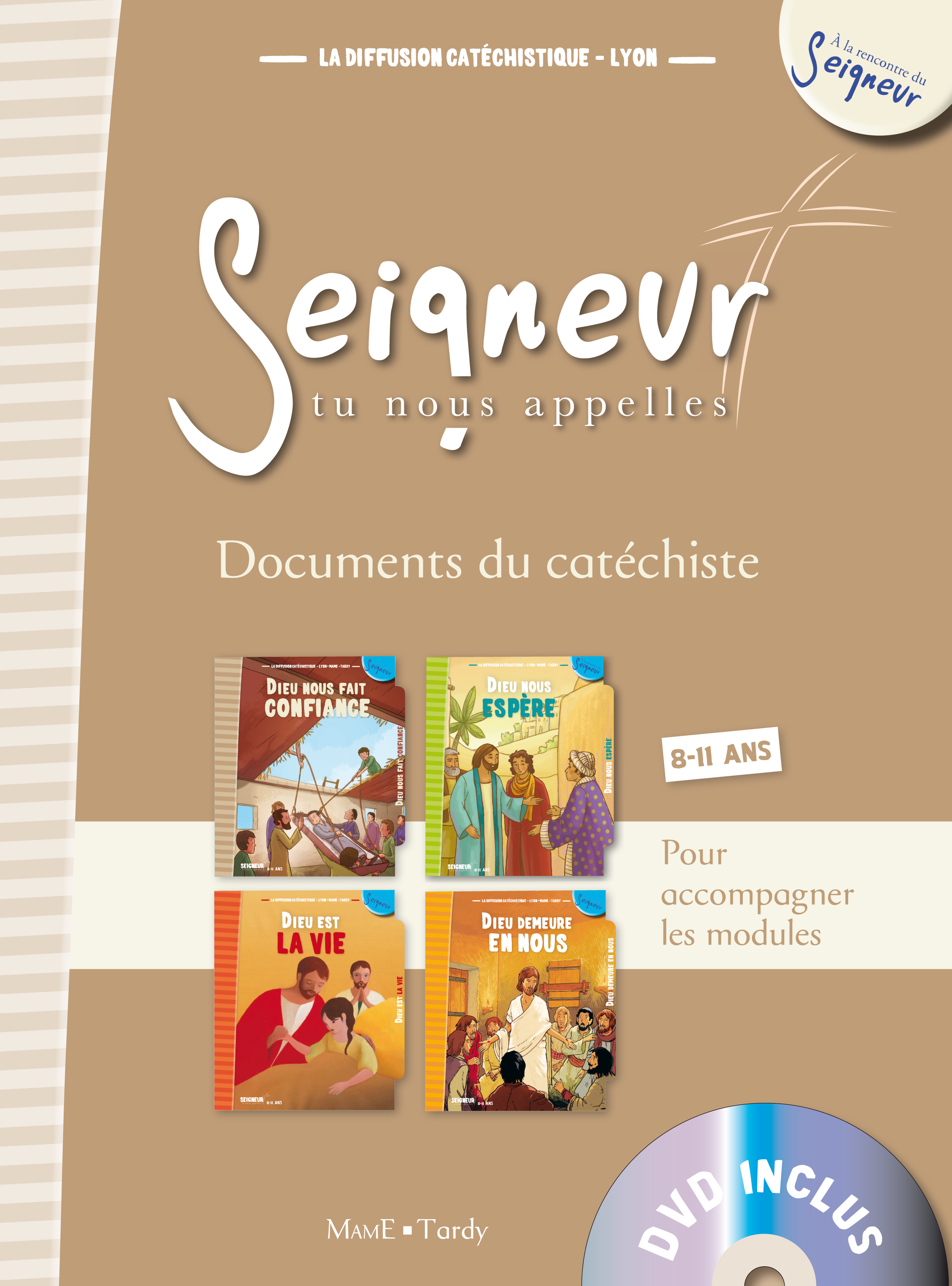 8-11 ANS - DOCUMENT DU CATECHISTE MARRON + DVD - MODULES 9 A 12