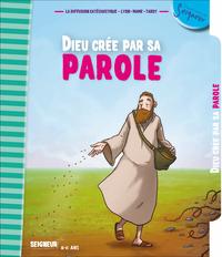 8-11 ANS - MODULE 3 - DIEU CREE PAR SA PAROLE NE