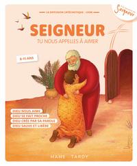 ANNEE ORANGE ENFANT - SEIGNEUR TU NOUS APPELLES A AIMER