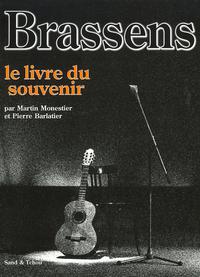BRASSENS - LE LIVRE DU SOUVENIR
