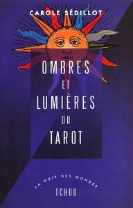 OMBRES ET LUMIERES DU TAROT