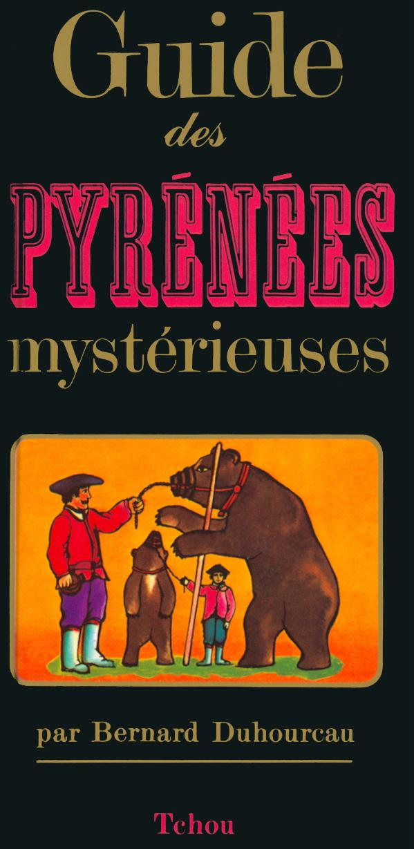 GUIDE PYRENEES MYSTERIEUSES
