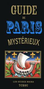 GUIDE DE PARIS MYSTERIEUX