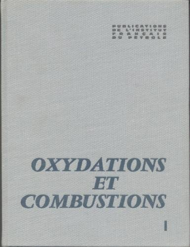 OXYDATIONS ET COMBUSTIONS, T1