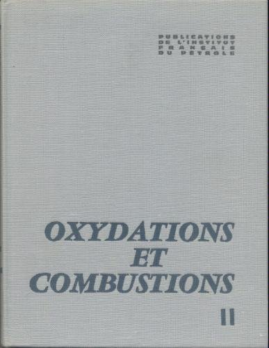 OXYDATIONS ET COMBUSTIONS, T2