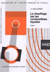 LE CHAUFFAGE PAR LES COMBUSTIBLES LIQUIDES T2