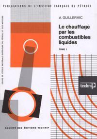 LE CHAUFFAGE PAR LES COMBUSTIBLES LIQUIDES T1