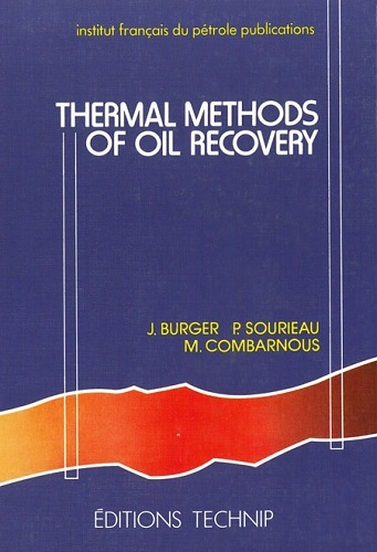 THERMAL METHODS OIL RECOVERY
