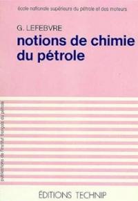 NOTIONS DE CHIMIE DU PETROLE