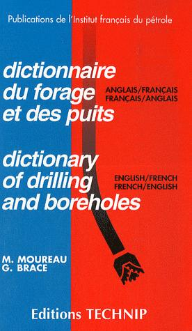 DICTIONNARY OF DRILLING AND BOREHOLES