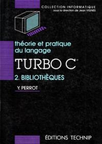 THEORIE ET PRATIQUE DU TURBO C, T2