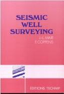 SEISMIC WELL SURVEYING