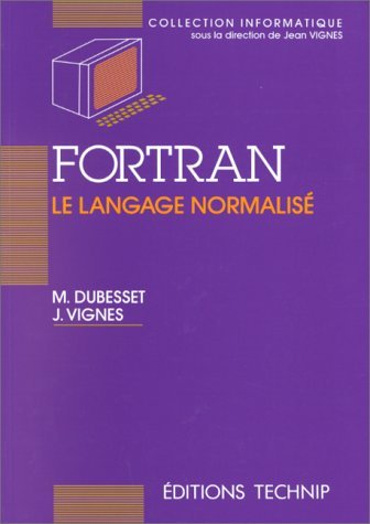 FORTRAN, LE LANGAGE NORMALISE