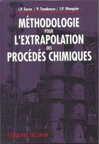 METHODOLOGIE POUR L'EXTRAPOLATION DES PROCEDES CHIMIQUES