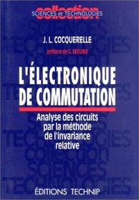 ELECTRONIQUE DE COMMUTATION