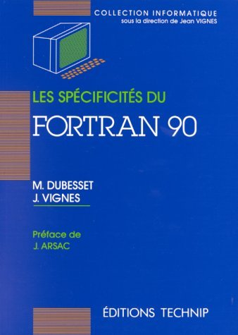SPECIFICITES DU FORTRAN 90