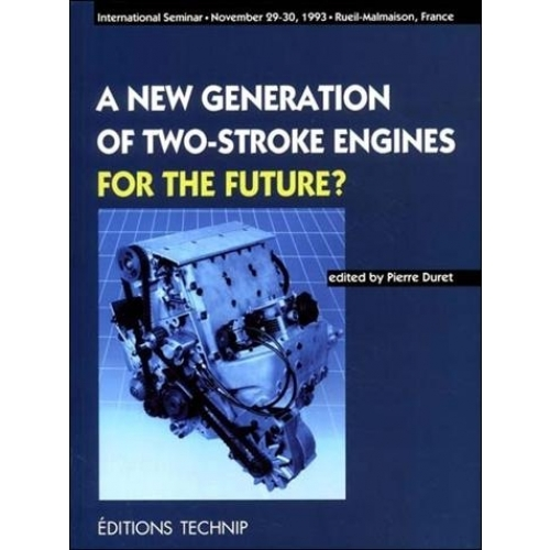 A NEW GENERATION OF TWO-STROKE ENGINES - FOR THE FUTURE ?