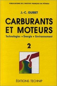CARBURANTS ET MOTEURS, T2