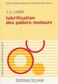 LUBRIFICATION DES PALIERS MOTEURS