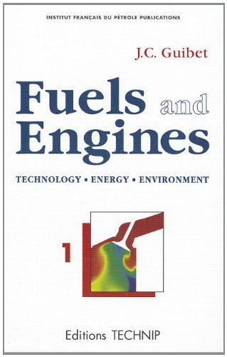 FUELS AND ENGINES, VOLUME 1