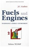 FUELS AND ENGINES, VOLUME 2