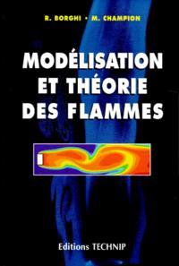 MODELISATION ET THEORIE DES FLAMMES