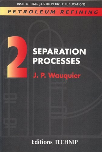 PETROLEUM REFINING, VOL, 2, SEPARATION P