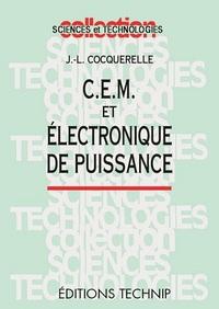 C.E.M, ET ELECTRO DE PUISSANCE