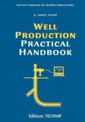 WELL PRODUCTION PRACTICAL