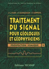 TRAITEMENT DU SIGNAL POUR GEOLOGUE ET GEOPHYSICIENS - T1