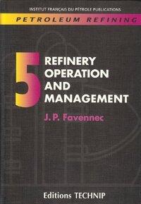 PETROLEUM REFINING, VOL, 5, REFINERY OPE