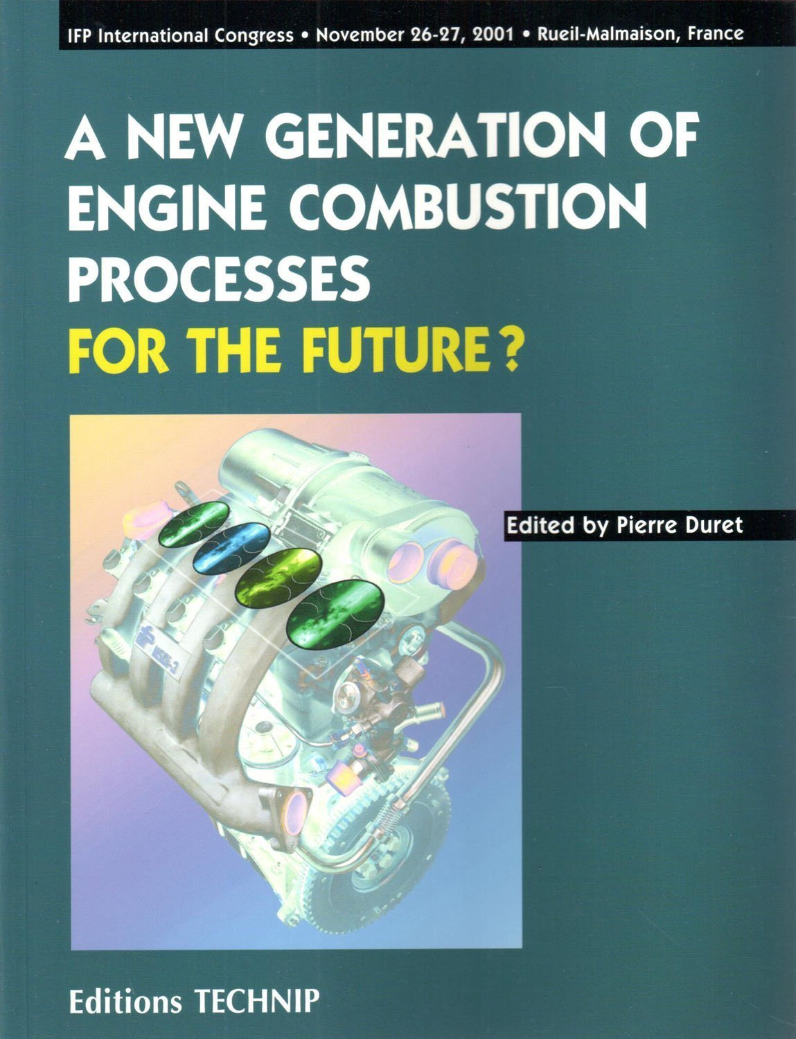 A NEW GENERATION OF ENGINE COMBUSTION PROCESSES - FOR THE FUTURE ?