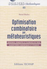 OPTIMISATION COMBINATOIRE PAR METAHEURISTIQUE