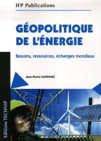 GEOPOLITIQUE DE L'ENERGIE