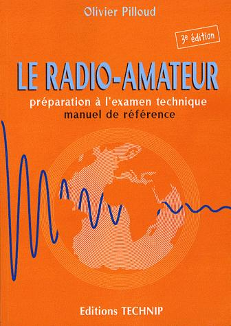 RADIO AMATEUR 3EME EDITION