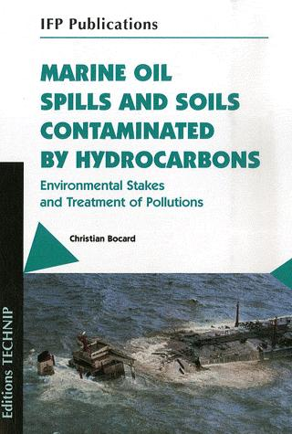 MARINE OIL SPILLS AND SOILS CONTAMINATED