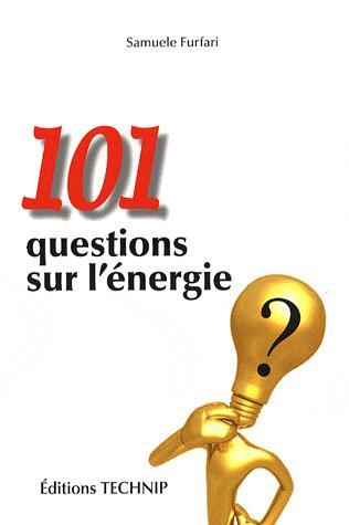 101 QUESTIONS SUR L ENERGIE
