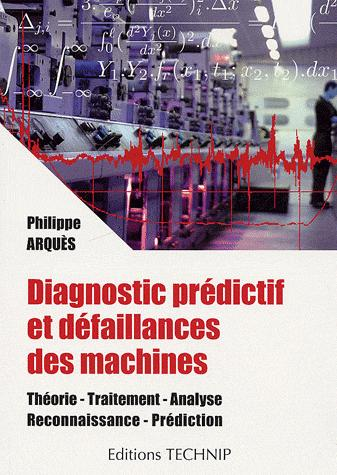DIAGNOSTIC PREDICTIF  ET DEFAILLANCES DES MACHINES
