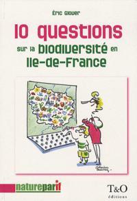 10 QUESTIONS SUR LA BIODIVERSITE EN ILE-DE-FRANCE