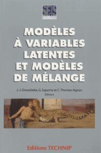 MODELES A VARIABLES LATENTES ET MODELES DE MELANGE