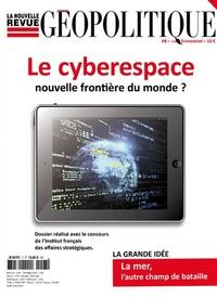 GEOPOLITIQUE 2012-4 LE CYBERESPACES
