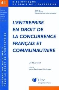 L'ENTREPRISE EN DROIT DE LA CONCURRENCE FRANCAIS ET COMMUNAUTAIRE - BIBLIOTHEQUE DE DROIT DE L'ENTRE