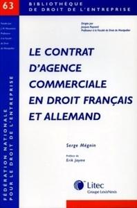 LE CONTRAT D'AGENCE COMMERCIALE EN DROIT FRANCAIS ET ALLEMAND
