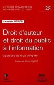 DROIT D'AUTEUR ET DROIT DU PUBLIC A L'INFORMATION APPROCHE DE DROIT COMPARE