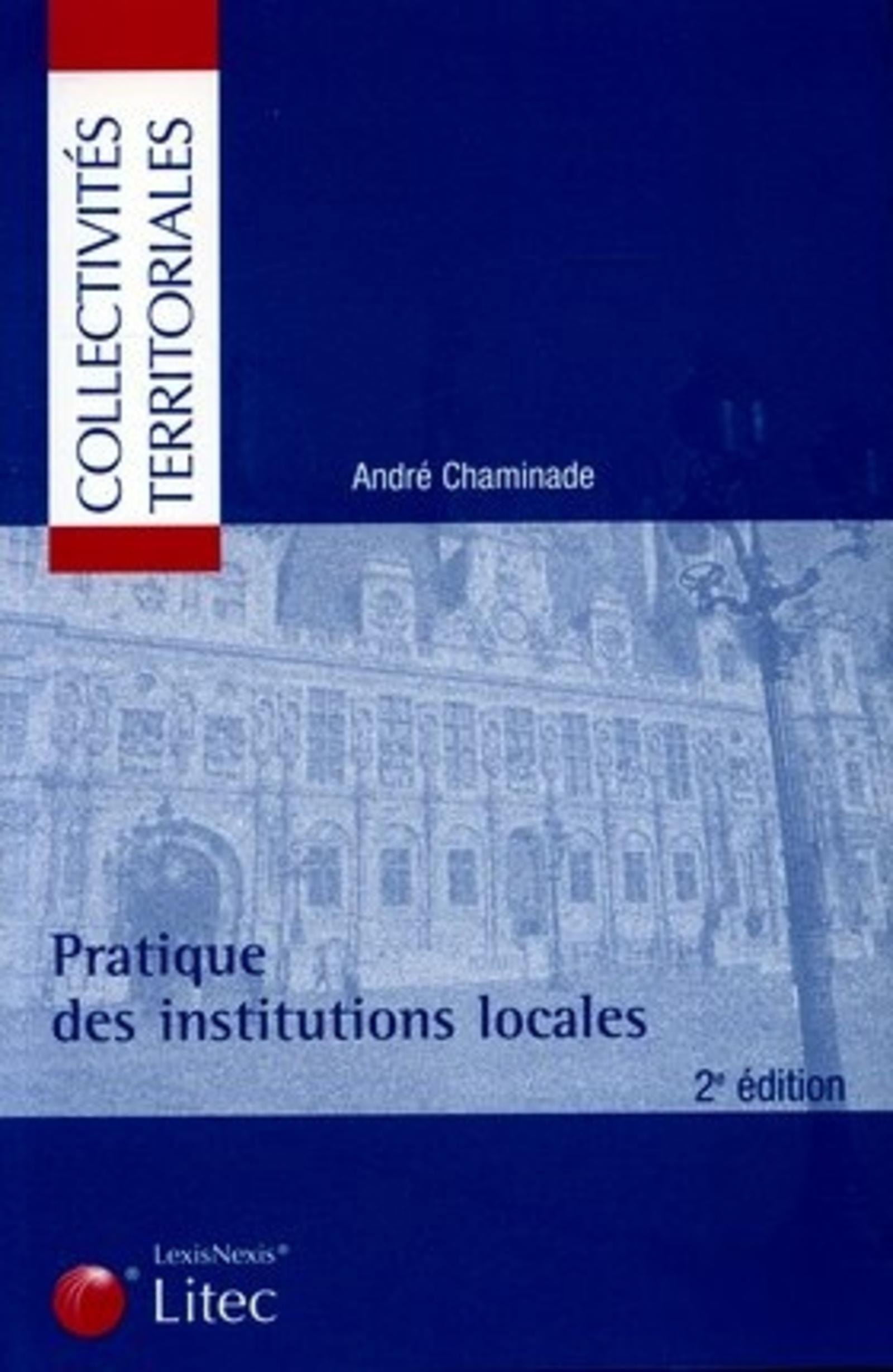 PRATIQUE DES INSTITUTIONS LOCALES