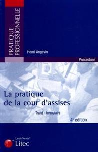 LA PRATIQUE DE LA COUR D'ASSISES 4EME EDITION 2005