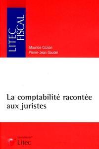 LA COMPTABILITE RACONTEE AUX JURISTES