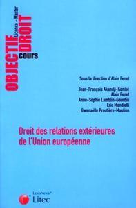 DROIT DES RELATIONS EXTERIEURES DE L'UNION EUROPEENNE - COURS - LICENCE-MASTER