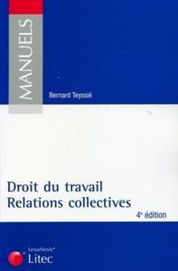 DROIT DU TRAVAIL, RELATIONS COLLECTIVES